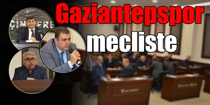 Gaziantepspor mecliste