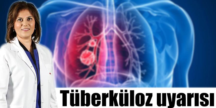 Tüberküloz uyarısı