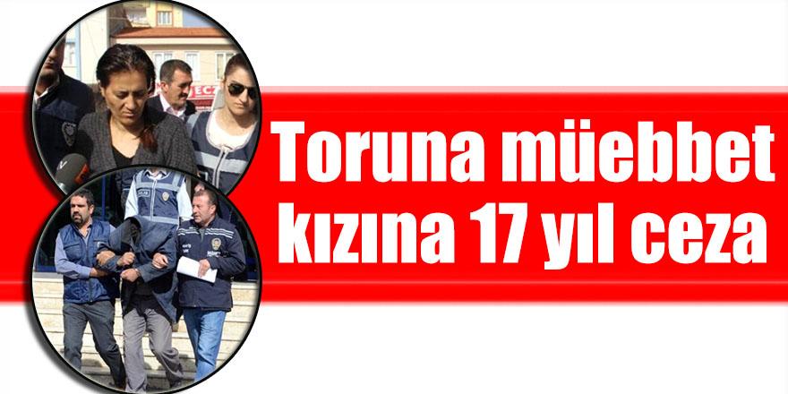 Toruna müebbet kızına 17 yıl ceza