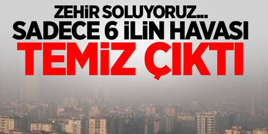 Türkiye zehir soluyor!