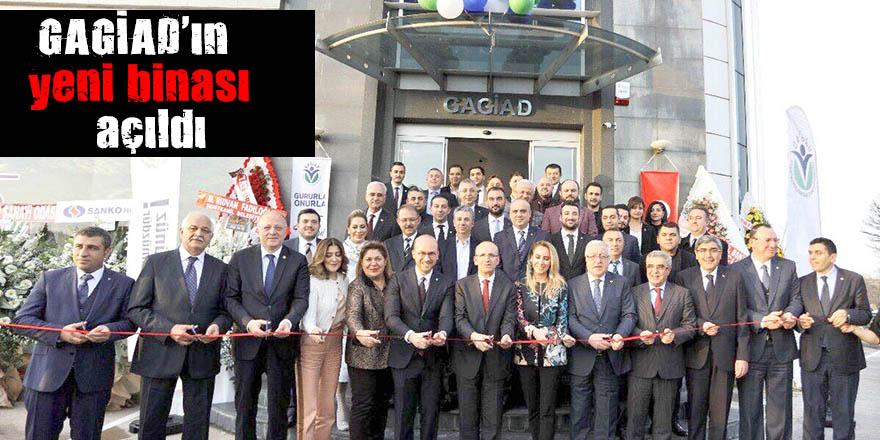 GAGİAD'ın yeni binası açıldı