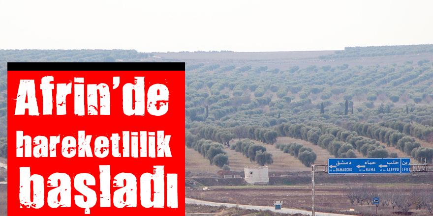 Afrin'de hareketlilik başladı