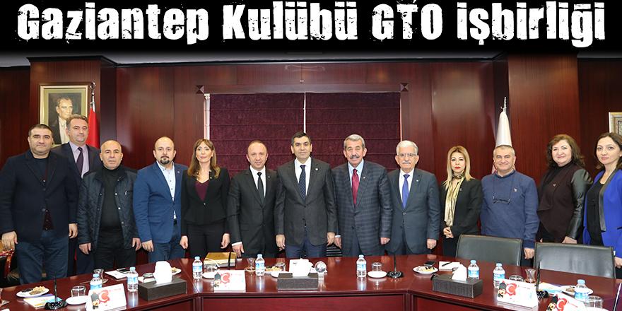 Gaziantep Kulübü GTO işbirliği