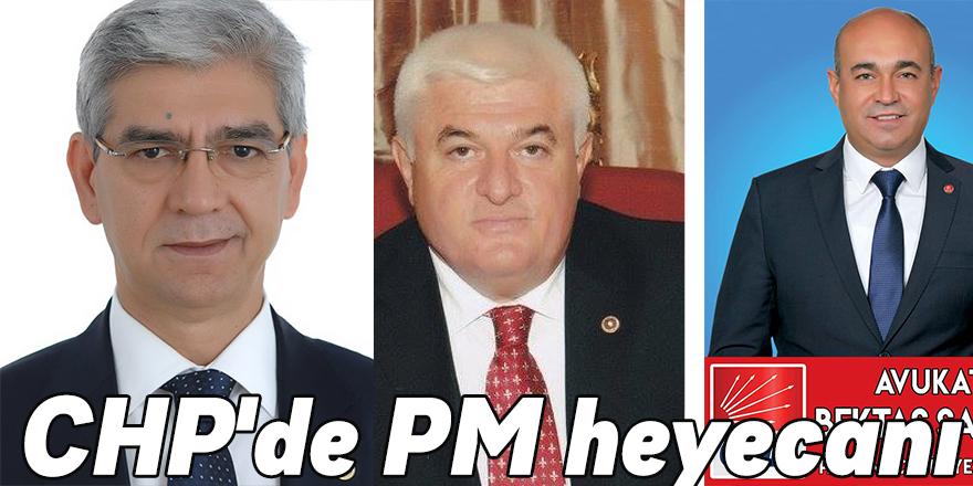 CHP'de PM heyecanı