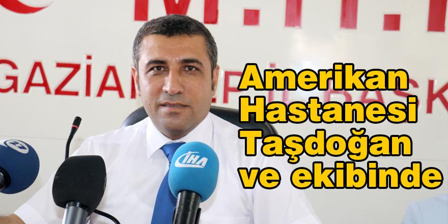 Amerikan Hastanesi Taşdoğan ve ekibinde