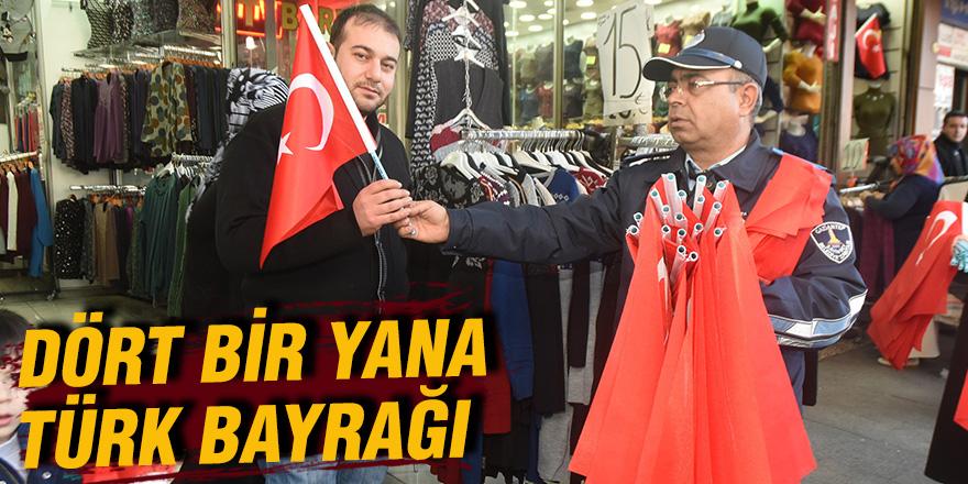 Dört bir yana Türk bayrağı