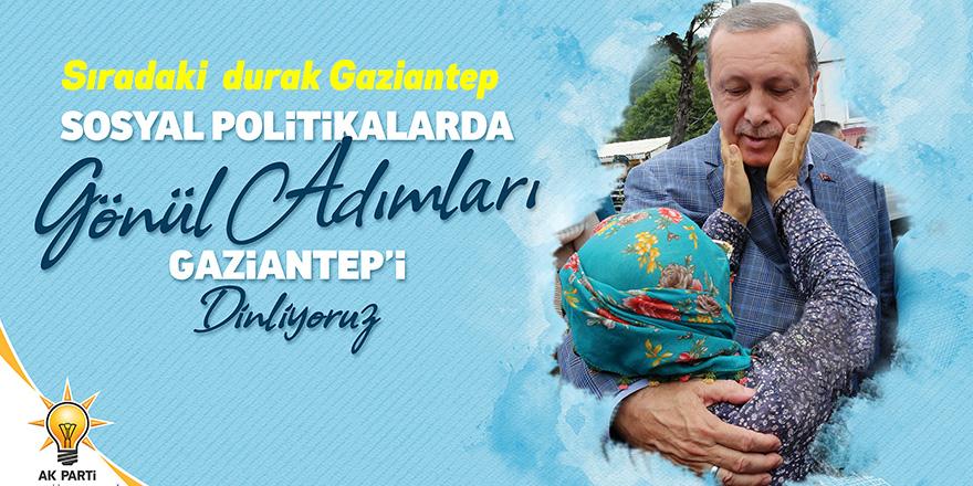 Gönül adamları Gaziantep'i dinleyecek
