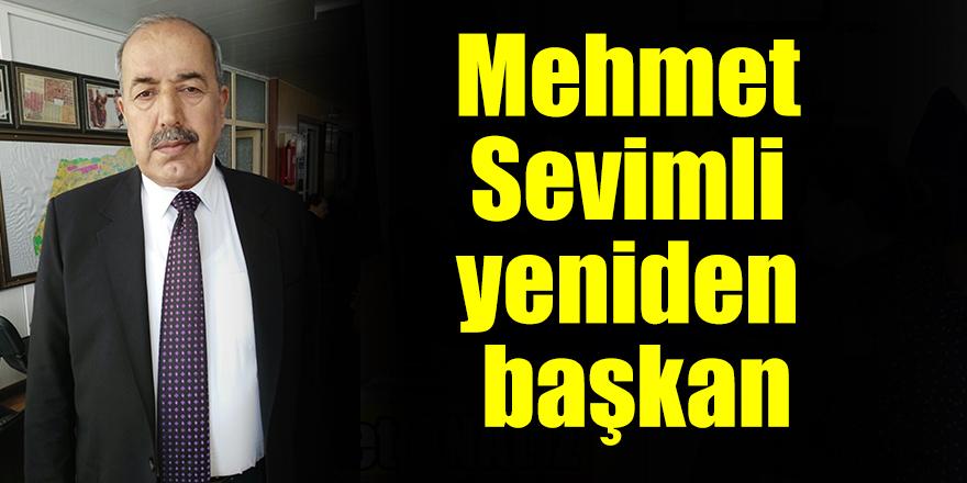 Mehmet Sevimli yeniden başkan