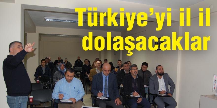 Türkiye'yi il il dolaşacaklar