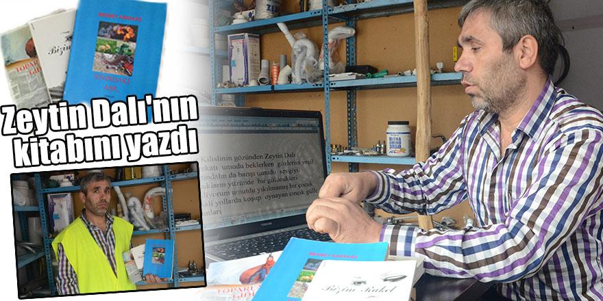 Zeytin Dalı'nın kitabını yazdı