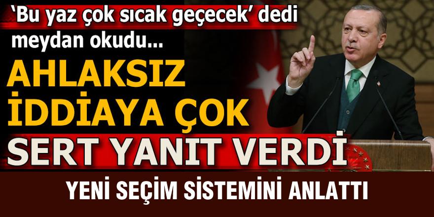 Cumhurbaşkanı Erdoğan meydan okudu!