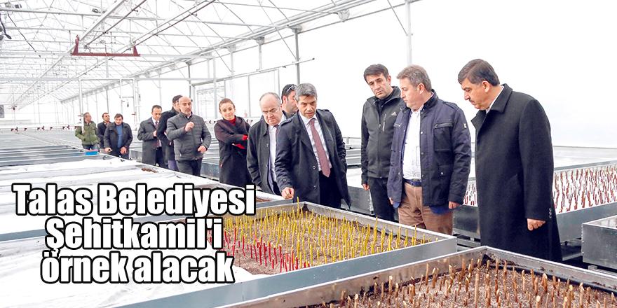 Talas Belediyesi Şehitkamil'i örnek alacak