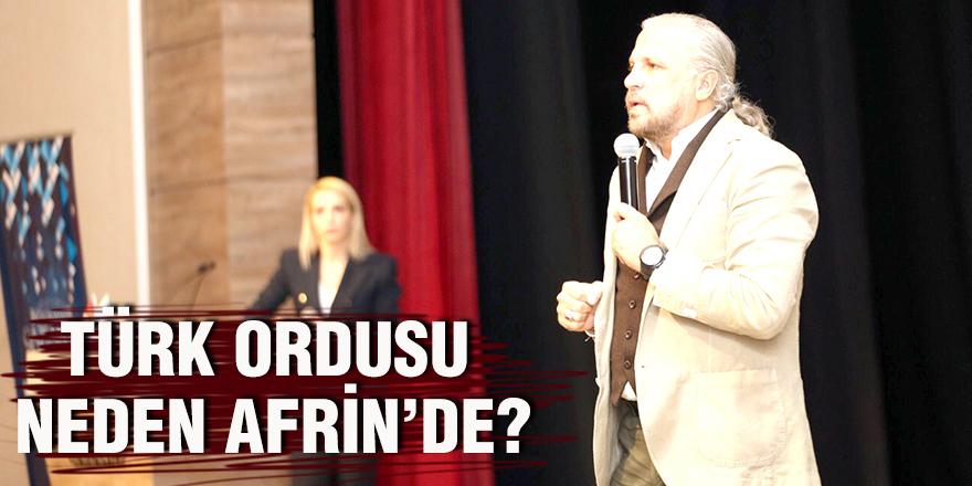 Türk ordusu neden Afrin'de?