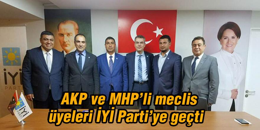 AKP ve MHP'li meclis üyeleri İYİ Parti'ye geçti