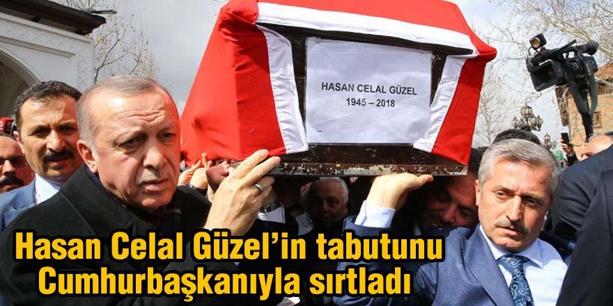 Hasan Celal Güzel'in tabutunu Cumhurbaşkanıyla sırtladı
