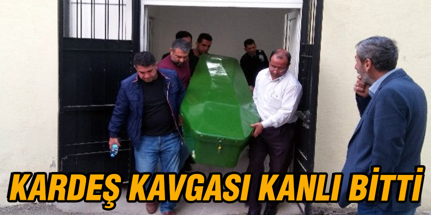 KARDEŞ KAVGASI KANLI BİTTİ