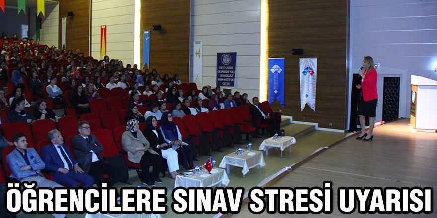 ÖĞRENCİLERE SINAV STRESİ UYARISI