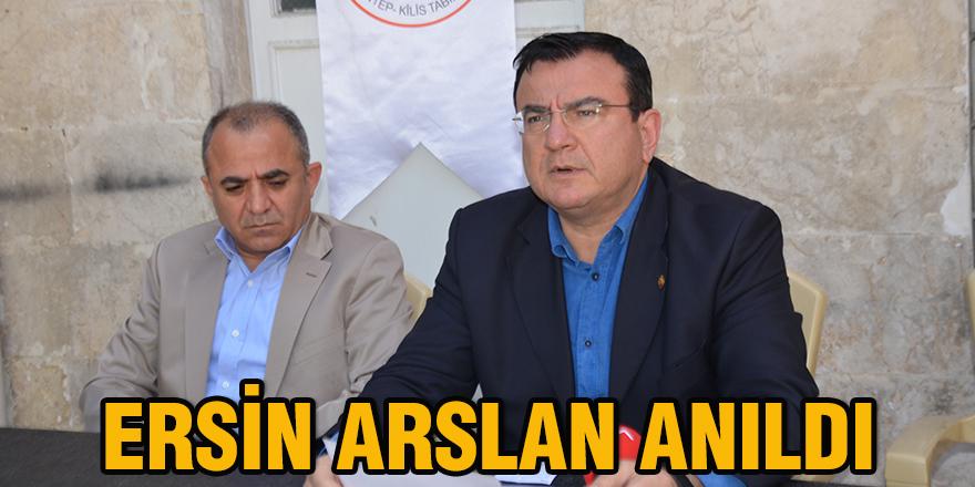 Ersin Arslan anıldı