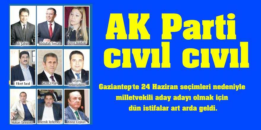 AK Parti cıvıl cıvıl