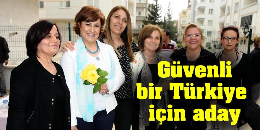 Tüketen değil, üreten, adil ve güvenli bir Türkiye için adayım