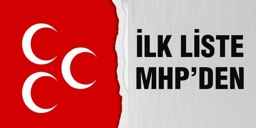 İlk liste MHP'den