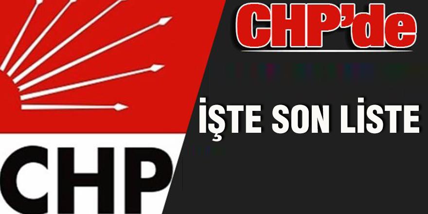 İşte CHP'nin son listesi