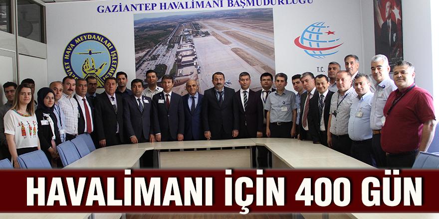 Havalimanı için 400 gün
