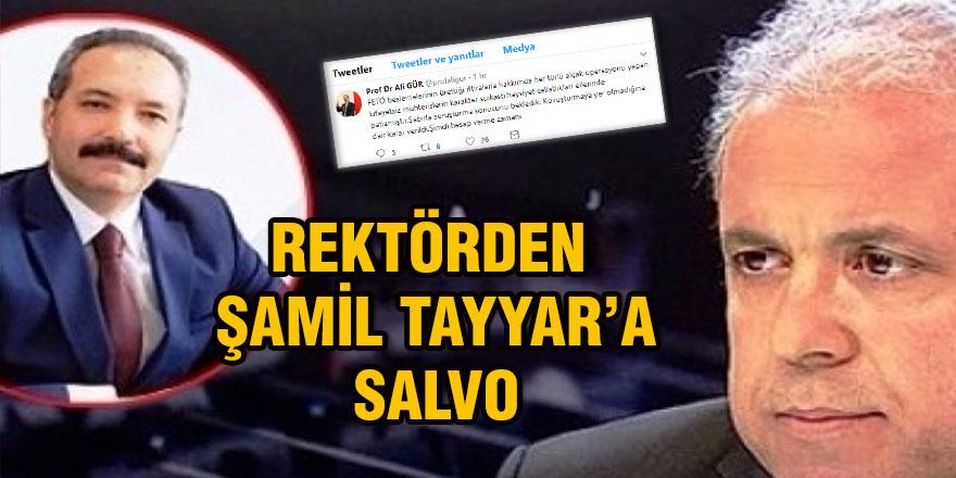 Rektörden Şamil Tayyar'a salvo