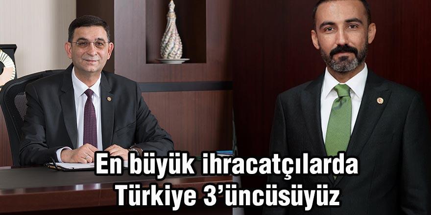 En büyük ihracatçılarda Türkiye 3'üncüsüyüz