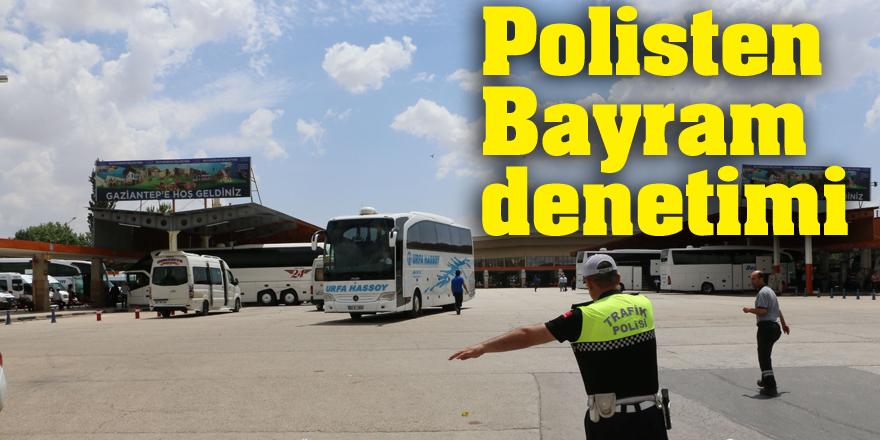 Polisten Bayram denetimi