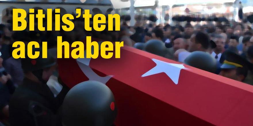 Bitlis'ten acı haber! Bir askerimiz şehit...