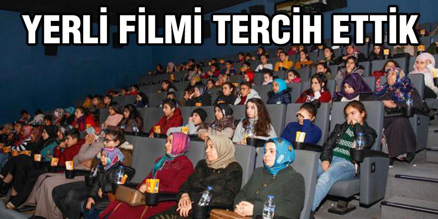 Yerli filmi tercih ettik