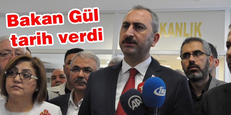 Bakan Gül, darbe girişimi davalarıyla ilgili tarih verdi