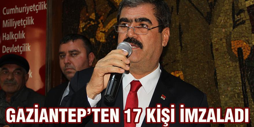 Gaziantep'ten 17 kişi imzaladı
