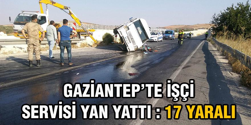 Gaziantep'te işçi servisi yan yattı