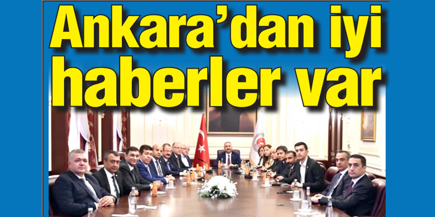 Ankara'dan iyi haberler var