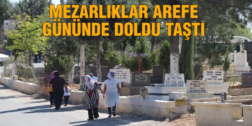 Mezarlıklar arefe gününde doldu taştı