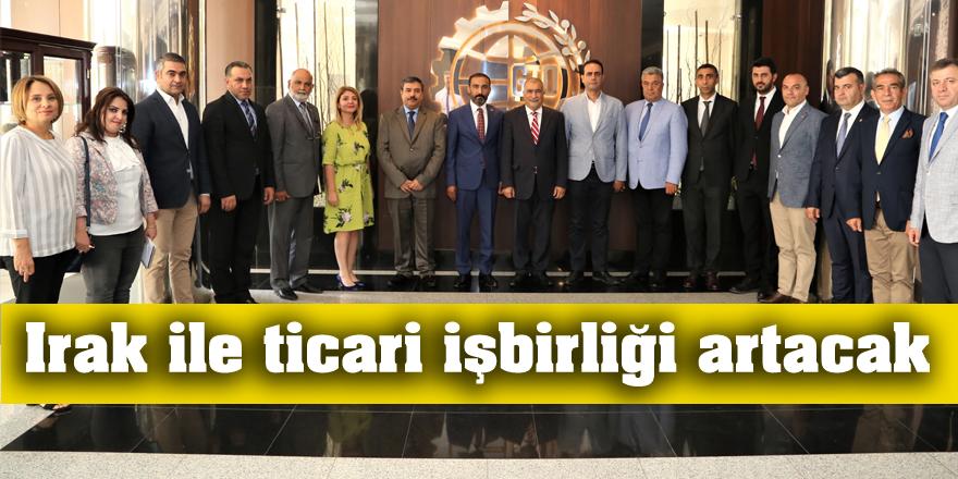 Irak ile ticari işbirliği artacak