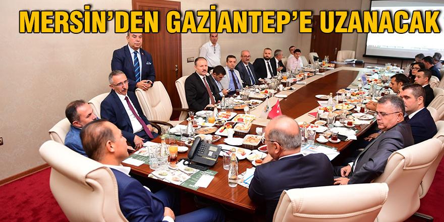 Mersin'den Gaziantep'e uzanacak