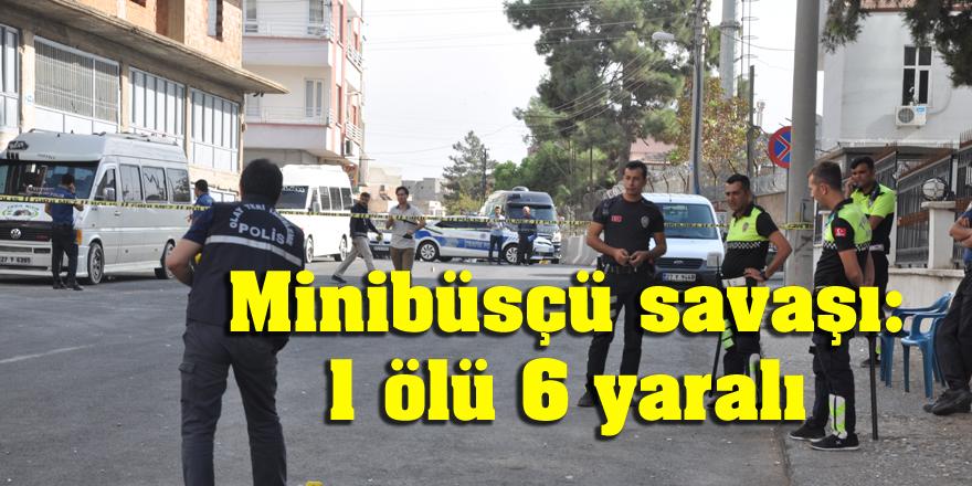 Minibüsçü savaşı:  1 ölü 6 yaralı