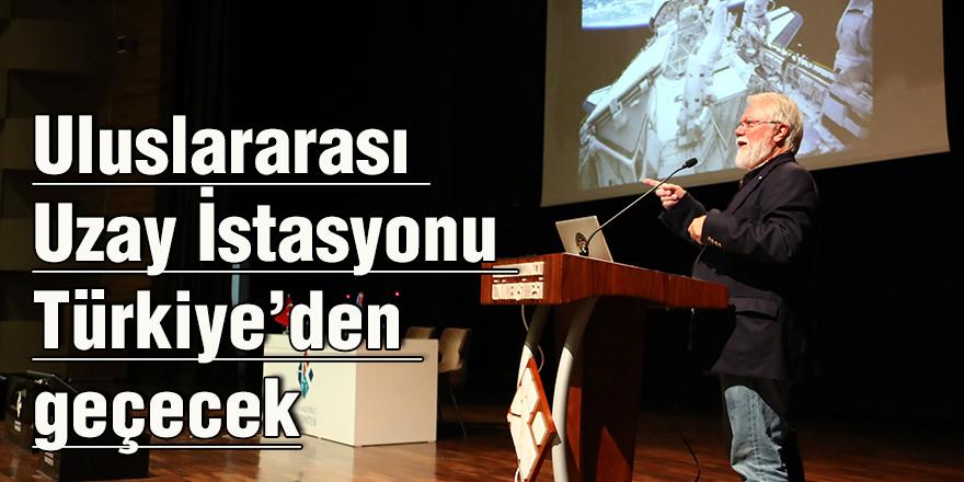Uluslararası Uzay İstasyonu Türkiye'den geçecek