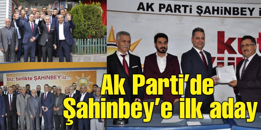 Ak Parti'de Şahinbey'e ilk aday