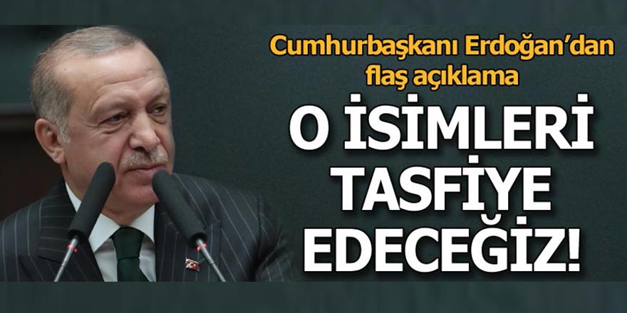 Cumhurbaşkanı Erdoğan: Yolunu şaşıranları ya ıslah ya tasfiye edeceğiz