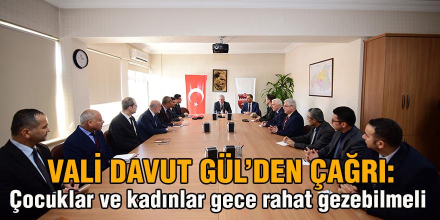 Vali Davut Gül'den çağrı: