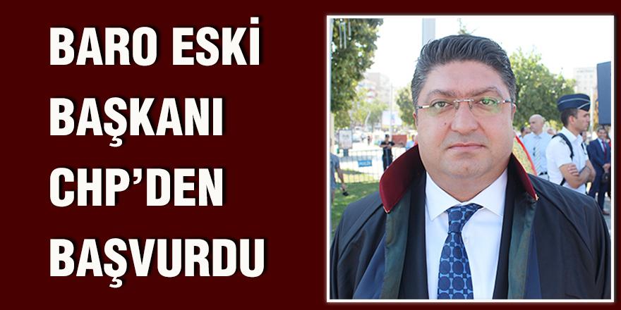 Baro eski Başkanı CHP'den başvurdu