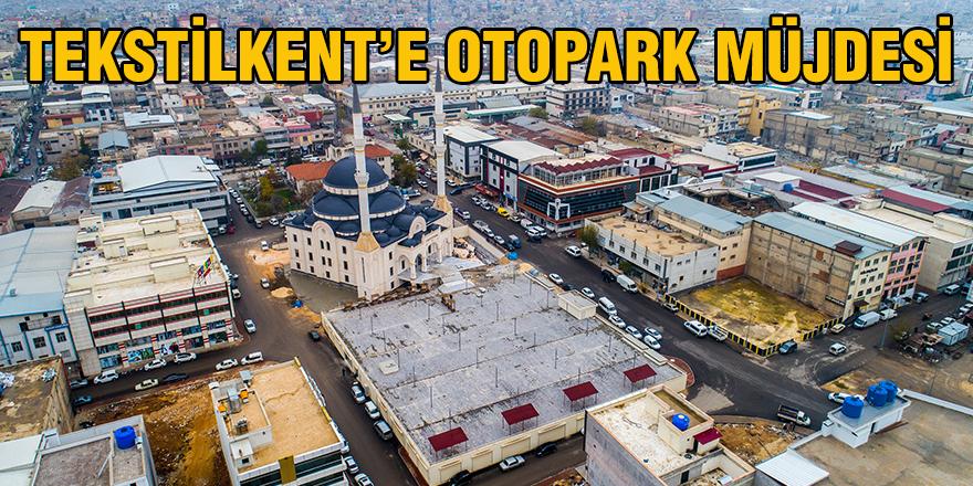 Tekstilkent'e otopark müjdesi