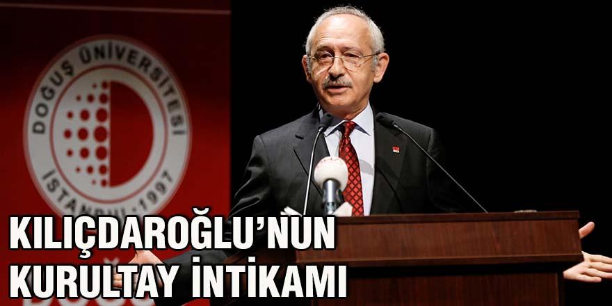 Kılıçdaroğlu'nun kurultay intikamı
