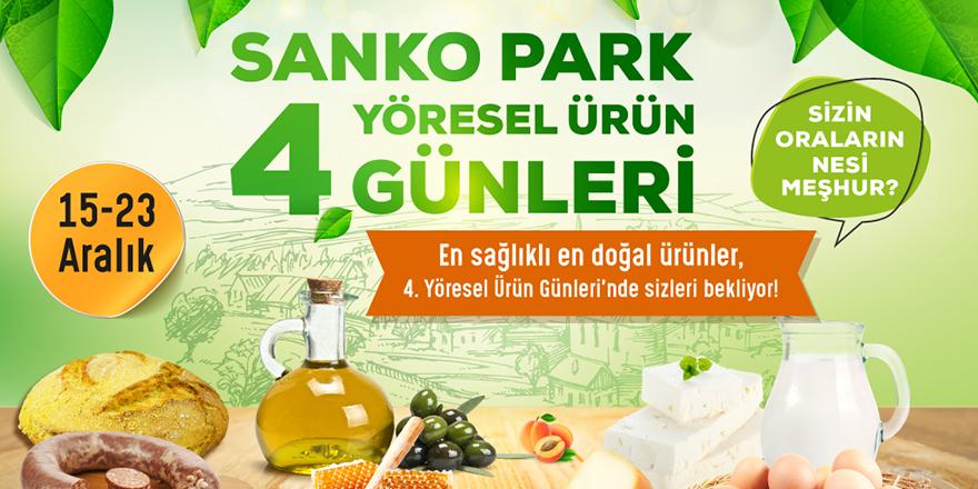 Yöresel ürünler Sanko Park'ta