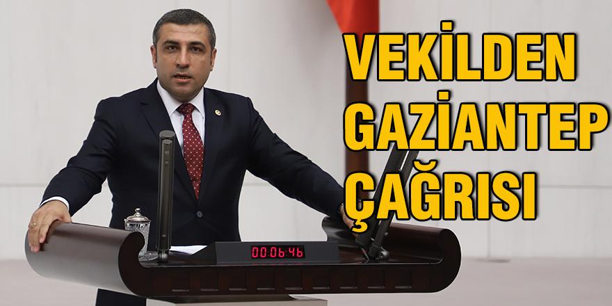 Vekilden Gaziantep çağrısı