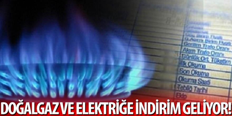 Doğalgaz ve elektriğe indirim geliyor!